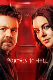 Portals to Hell – Season 1 123Movies Full Online Free