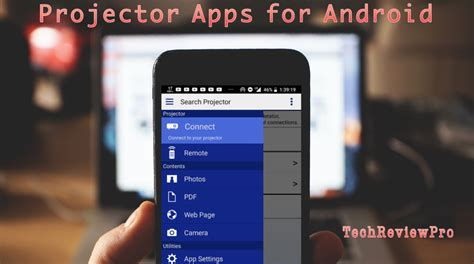 Top 7 Best Projector Apps for Android Phone Users for Easy