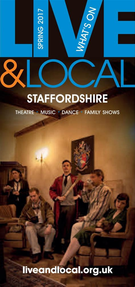 Live & Local: Staffordshire Spring/Summer Brochure 2017 by